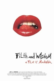 Filth and Wisdom -  - Azwaad Movie Database