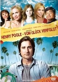 Henry Poole - Vom Glück verfolgt 2008