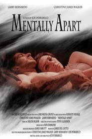 Mentally Apart : The Movie | Watch Movies Online