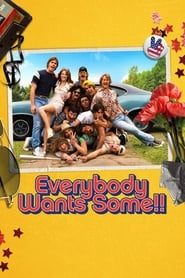 Everybody Wants Some!! [2016]