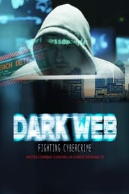 Dark Web - Fighting Cybercrime 2018