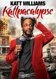 Katt Williams: Kattpacalypse (2012)