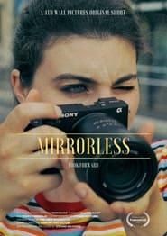 Mirrorless (2021)