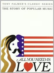 All You Need Is Love: The Story of Popular Music 1977