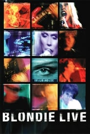 Blondie: Live in New York 1999