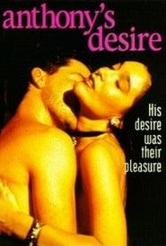 مشاهدة فيلم Anthony's Desire 1993 مترجم أون لاين بجودة عالية