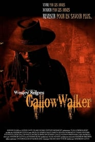 Gallow Walkers en streaming