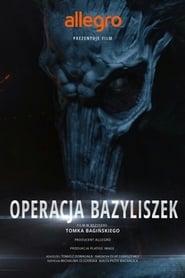 Legendy Polskie: Operacja Bazyliszek