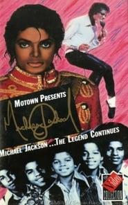 Michael Jackson: The Legend Continues