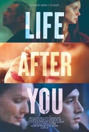 Life After You (2022)
