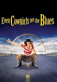 Poster Even Cowgirls Get the Blues 1994