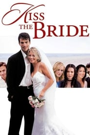 Kiss The Bride Netflix HD 1080p
