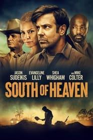 مشاهدة فيلم South of Heaven 2021 مترجم