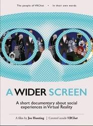 A Wider Screen (2020)