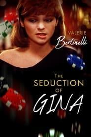 The Seduction of Gina (1984)