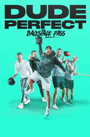 Dude Perfect: Backstage Pass 2020