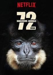 72 Dangerous Animals: Asia Season 1 Episode 8