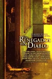 Los renegados del diablo (2005) | The Devil