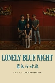Lonely Blue Night 2020
