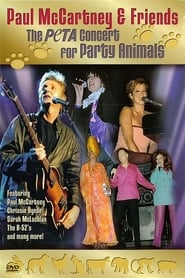 Paul McCartney & Friends: The PeTA Concert for Party Animals streaming vf