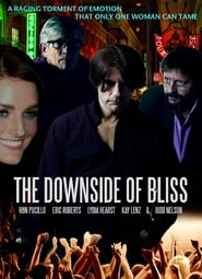 Regardez The Downside of Bliss Online HD Française (2020)