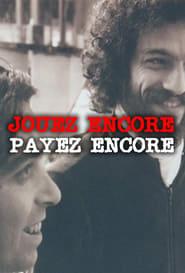 Jouez Encore, Payez Encore 1975