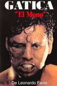 Gatica el mono (1993) Gatica, el mono