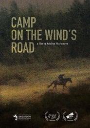 مشاهدة فيلم Camp on the Wind's Road مترجم