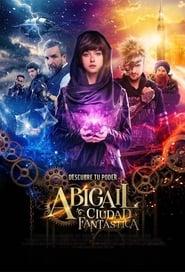 Abigail y la ciudad perdida Película Completa HD 1080p [MEGA] [LATINO] 2019