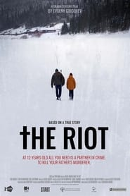 The Riot (2021)