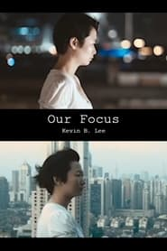 Our Focus (2021)