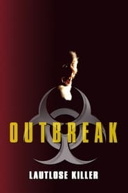 Outbreak – Lautlose Killer (1995)