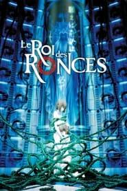 Le Roi des ronces movie