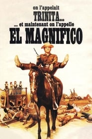 Et maintenant, on lappelle El Magnifico streaming