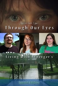 Through Our Eyes: Living with Asperger's (2015) Online Cały Film Lektor PL