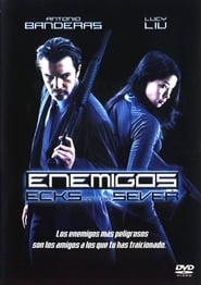 Enemigos: Ecks contra Sever 2002