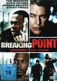 Breaking Point – Hoffnung stirbt zuerst (2009)