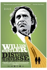William Kunstler: Disturbing the Universe 2009