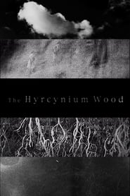 The Hyrcynium Wood (2005)