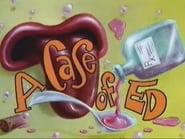Ed, Edd y Eddy 4x18