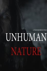 Unhuman Nature (2020) Watch Online Free
