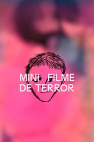 Mini Filme de Terror (2021)