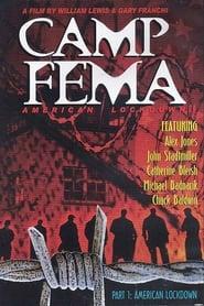 American Lockdown: Camp FEMA Part 1