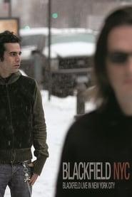 Blackfield - Live in New York City 2007