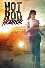 Hot Rod Horror (2008)