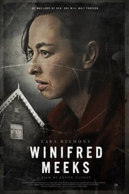 Winifred Meeks : The Movie | Watch Movies Online