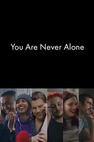 You Are Never Alone (2021)