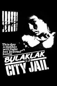 Watch Bulaklak ng City Jail: Digitally Restored (1984)