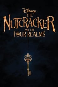 The Nutcracker and the Four Realms (2018), filme online subtitrat în Română