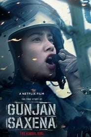Gunjan Saxena: The Kargil Girl (2020) Telugu Dubbed Movie Watch Online